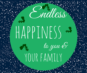 Endless Happiness to you and your family graphic