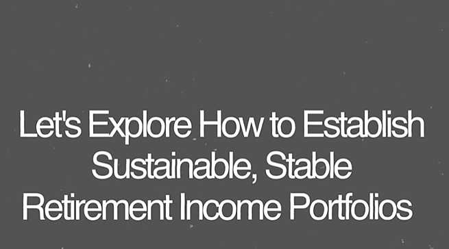 Establishing Reliable Retirement Income Portfolios [Video]
