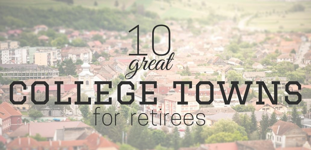 10 Great College Towns For Retirees