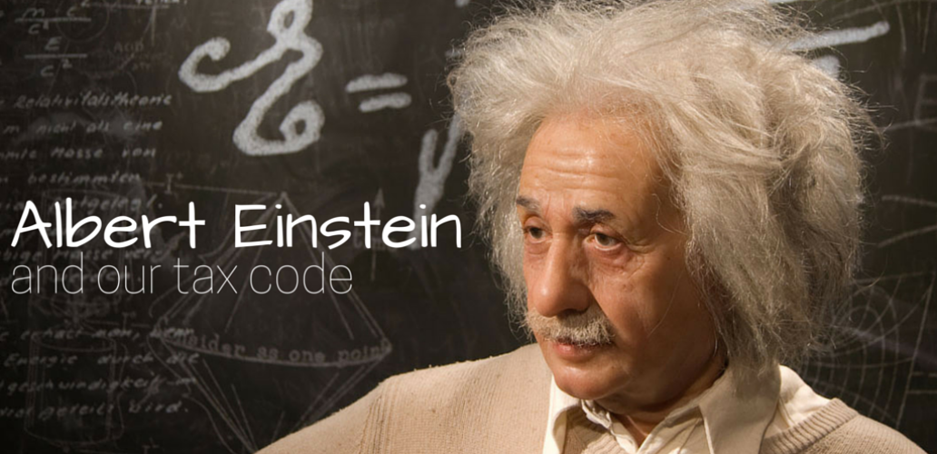 Albert Einstein and Our Tax Code