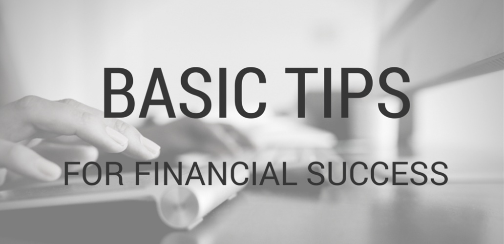 7 Basic Tips for Financial Success