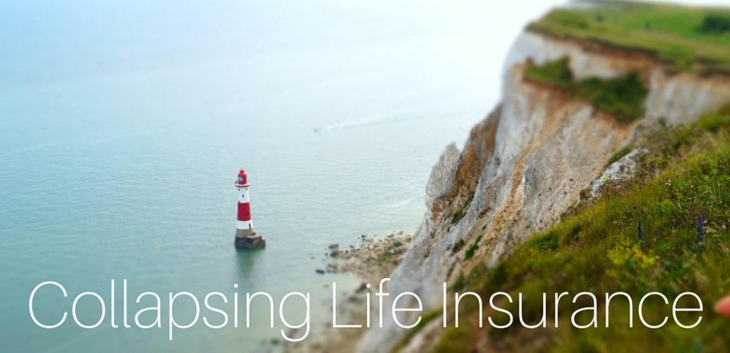 Collapsing Life Insurance