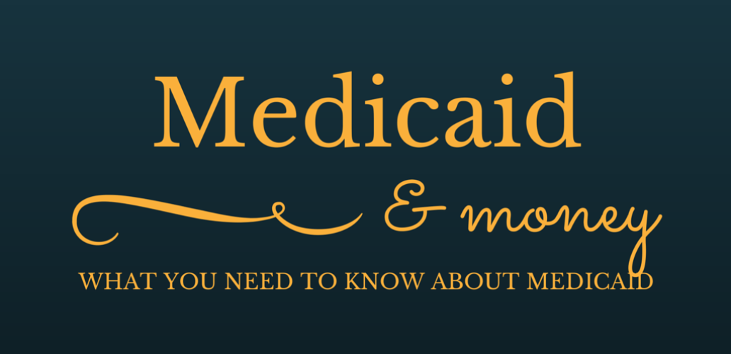Medicaid and Money