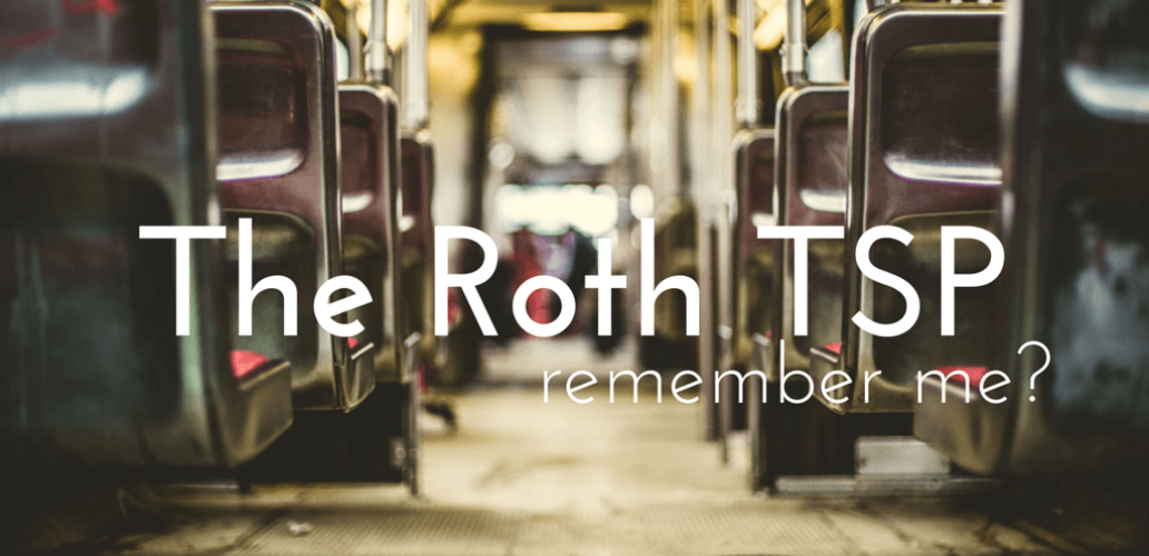 The Roth TSP, Remember Me?