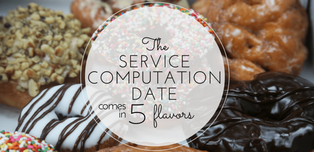 The Service Computation Date Comes in Five Flavors